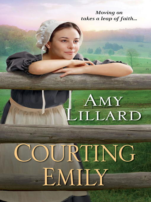 Title details for Courting Emily by Amy Lillard - Wait list
