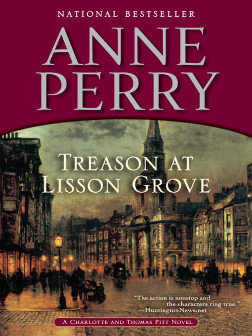 Title details for Treason at Lisson Grove by Anne Perry - Available