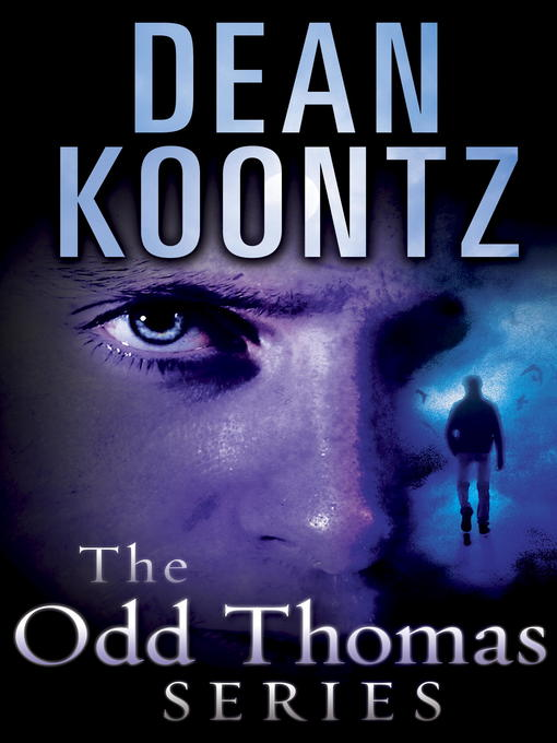 Title details for The Odd Thomas Series 7-Book Bundle by Dean Koontz - Available