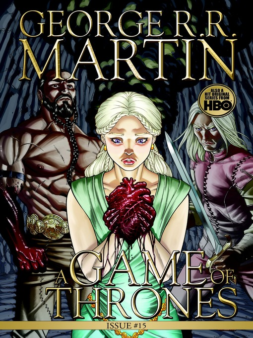 Title details for A Game of Thrones: Comic Book, Issue 15 by George R. R. Martin - Available