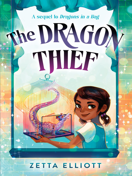 Title details for The Dragon Thief by Zetta Elliott - Available