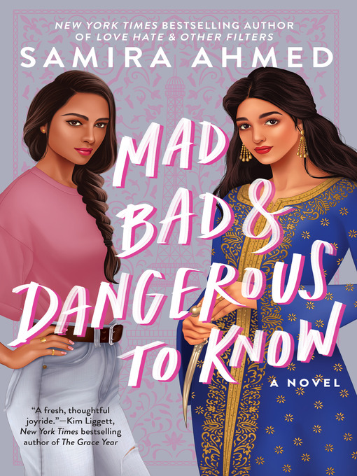 Title details for Mad, Bad & Dangerous to Know by Samira Ahmed - Available