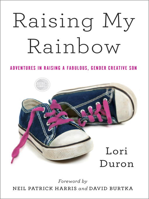 Title details for Raising My Rainbow by Lori Duron - Available