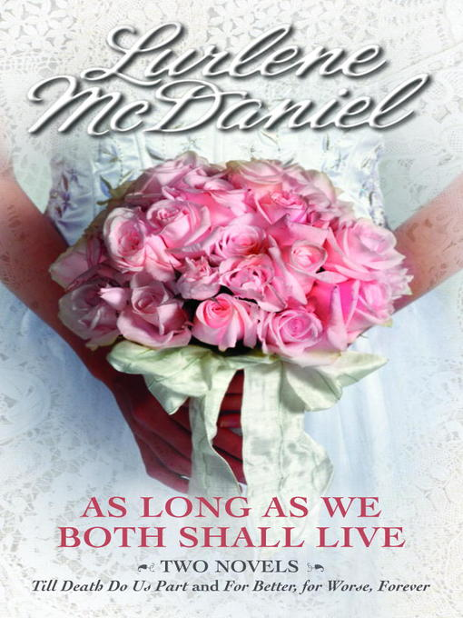 Title details for As Long as We Both Shall Live by Lurlene McDaniel - Available
