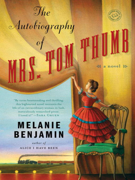 Title details for The Autobiography of Mrs. Tom Thumb by Melanie Benjamin - Available