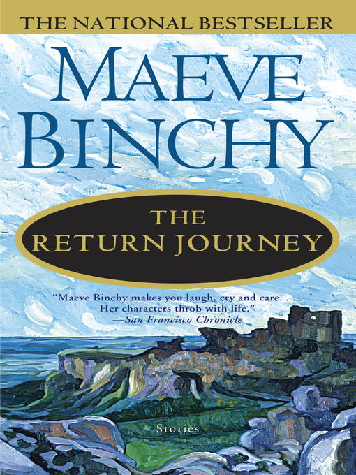 Title details for The Return Journey by Maeve Binchy - Wait list