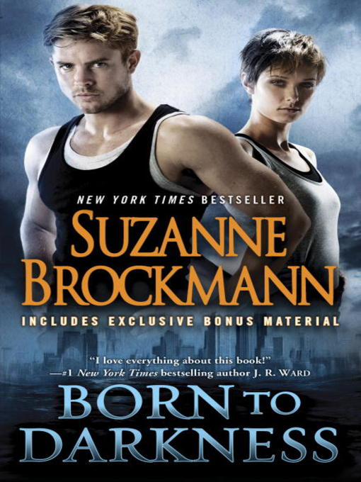 Title details for Born to Darkness (with bonus short story Shane's Last Stand) by Suzanne Brockmann - Available