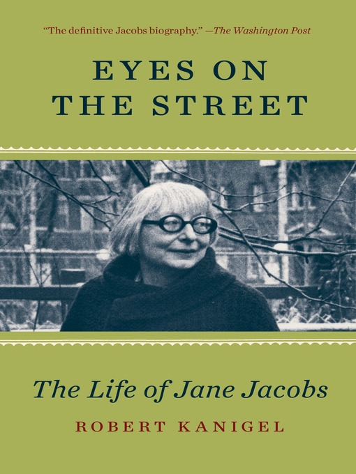 Title details for Eyes on the Street by Robert Kanigel - Available