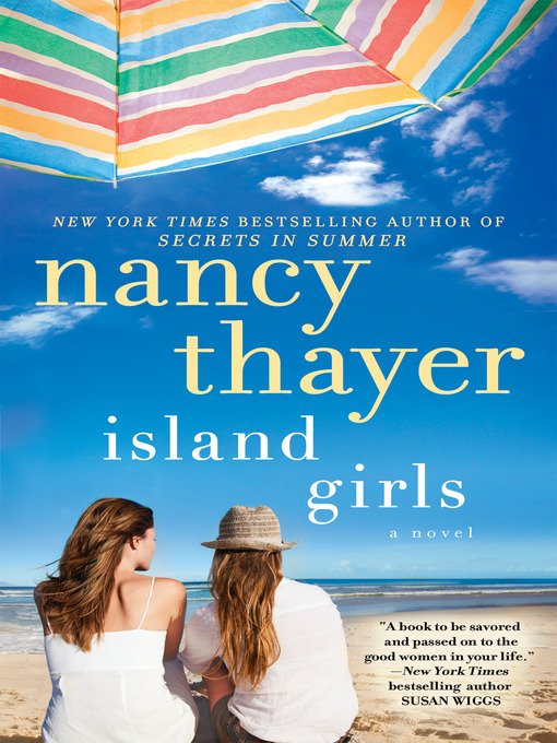 Title details for Island Girls by Nancy Thayer - Available