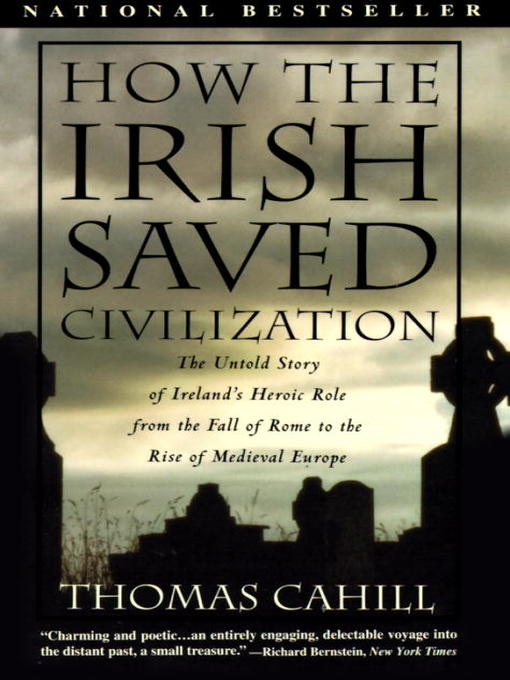 Title details for How the Irish Saved Civilization by Thomas Cahill - Wait list