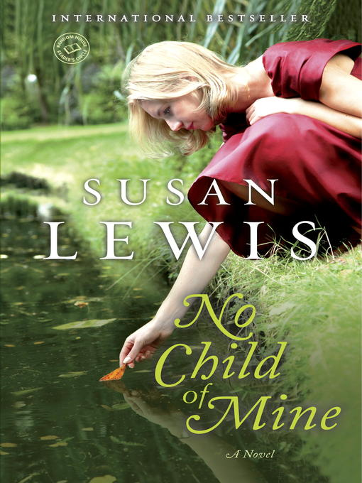 Title details for No Child of Mine by Susan Lewis - Available