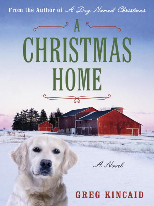 Title details for A Christmas Home by Greg Kincaid - Available