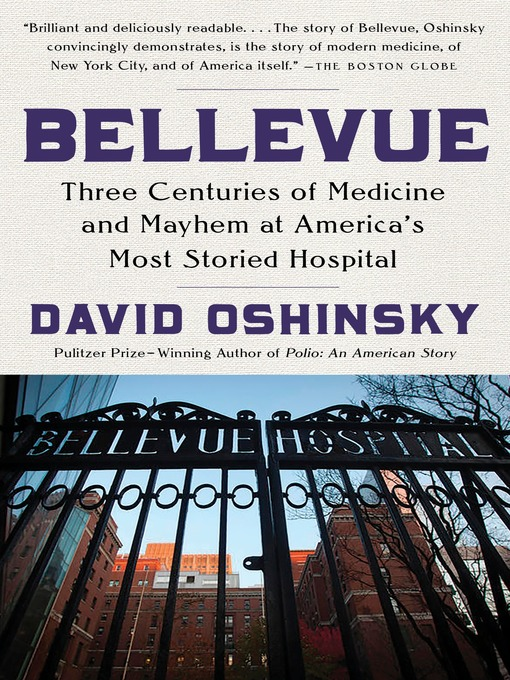 Title details for Bellevue by David Oshinsky - Available