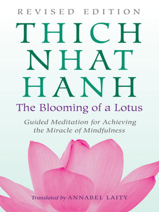 Title details for The Blooming of a Lotus by Thich Nhat Hanh - Available