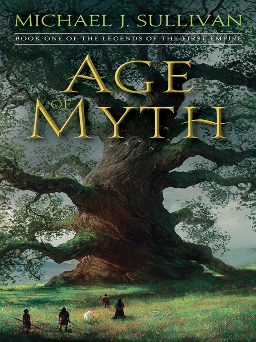 Title details for Age of Myth by Michael J. Sullivan - Wait list