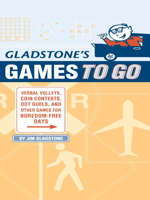 Title details for Gladstone's Games to Go by Jim Gladstone - Available
