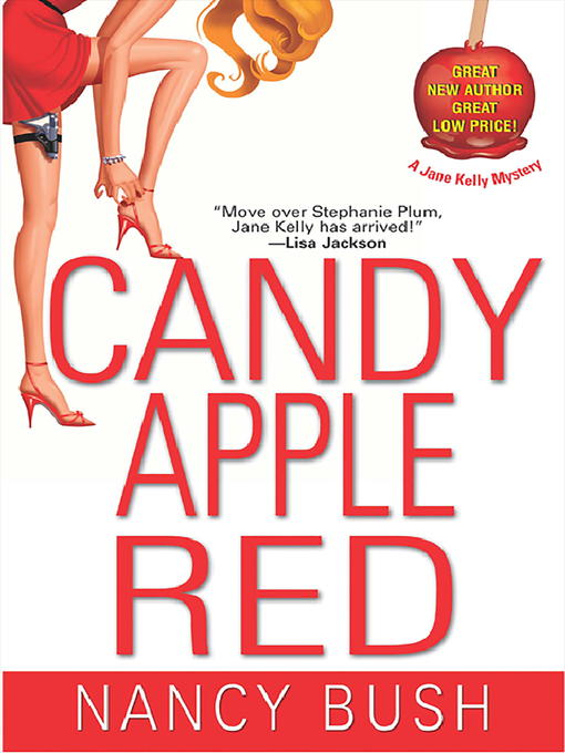 Title details for Candy Apple Red by Nancy Bush - Wait list