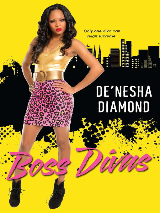 Title details for Boss Divas by De'nesha Diamond - Available
