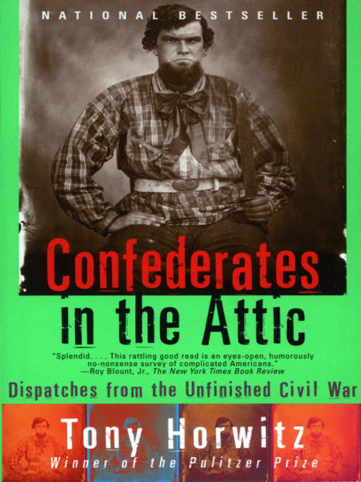 Title details for Confederates in the Attic by Tony Horwitz - Available