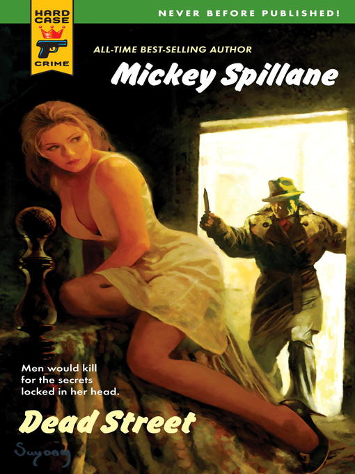 Title details for Dead Street by Mickey Spillane - Available