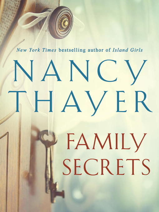 Title details for Family Secrets by Nancy Thayer - Wait list