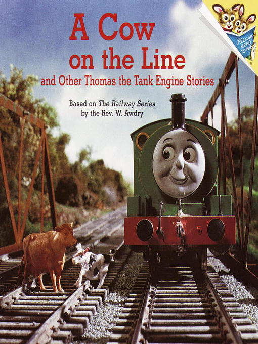 Title details for A Cow on the Line and Other Thomas the Tank Engine Stories (Thomas & Friends) by Rev. W. Awdry - Available