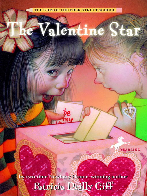 Title details for The Valentine Star by Patricia Reilly Giff - Available