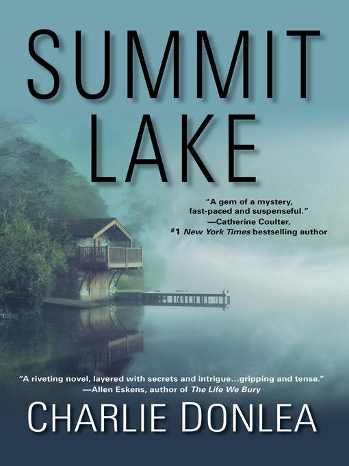 Title details for Summit Lake by Charlie Donlea - Available