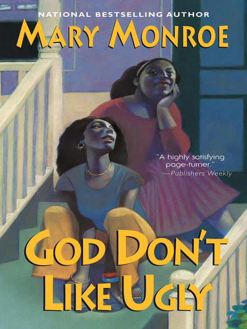 Title details for God Don't Like Ugly by Mary Monroe - Wait list