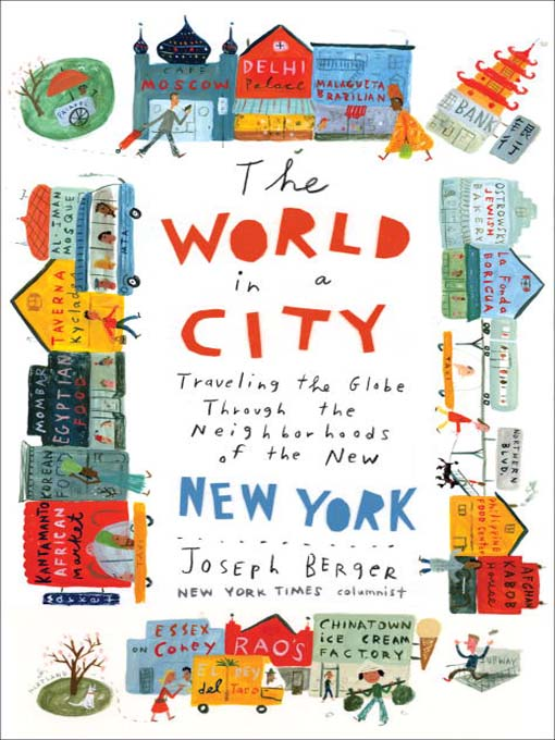 Title details for The World in a City by Joseph Berger - Available