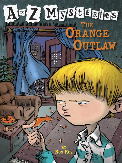 Title details for The Orange Outlaw by Ron Roy - Available