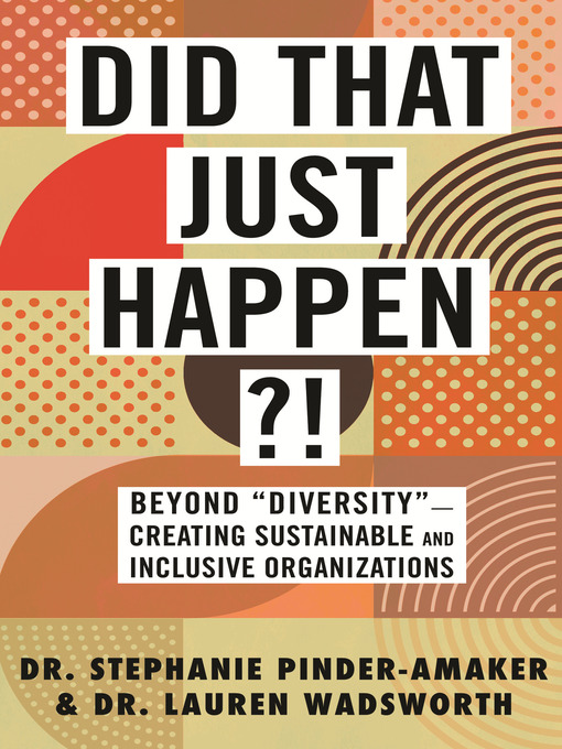 Title details for Did That Just Happen?! by Stephanie Pinder-Amaker - Available