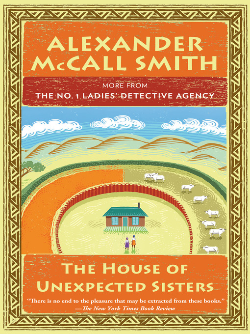 Title details for The House of Unexpected Sisters by Alexander McCall Smith - Wait list