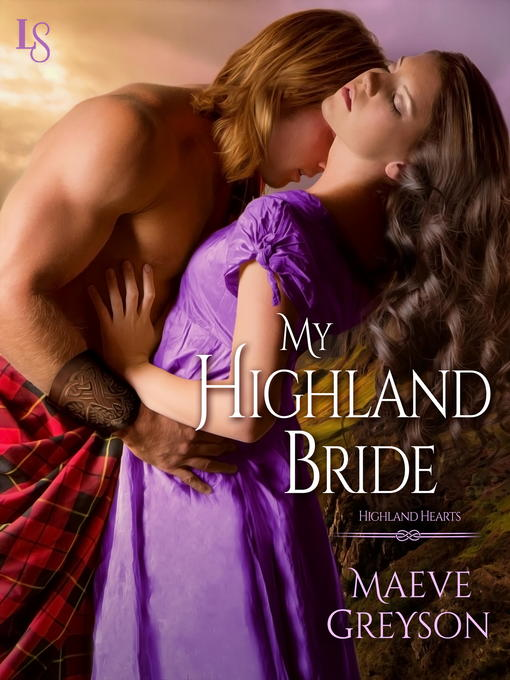 Title details for My Highland Bride by Maeve Greyson - Wait list