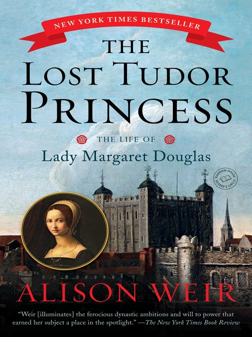 Title details for The Lost Tudor Princess by Alison Weir - Wait list