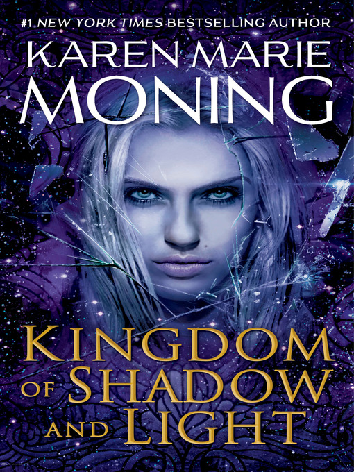 Title details for Kingdom of Shadow and Light by Karen Marie Moning - Available