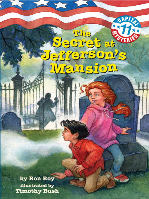 Title details for The Secret at Jefferson's Mansion by Ron Roy - Available