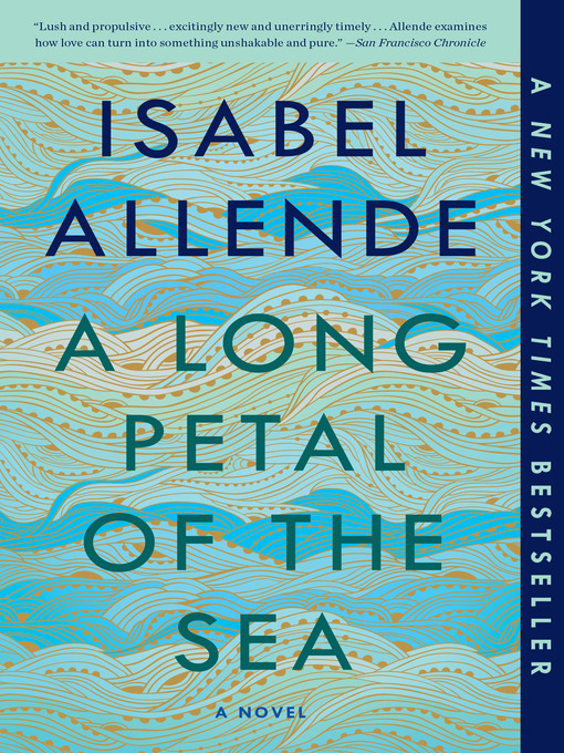 Title details for A Long Petal of the Sea by Isabel Allende - Wait list