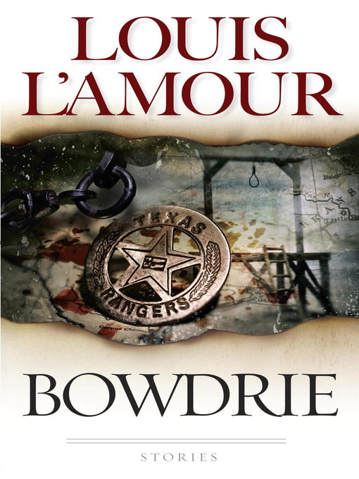Title details for Bowdrie by Louis L'Amour - Available