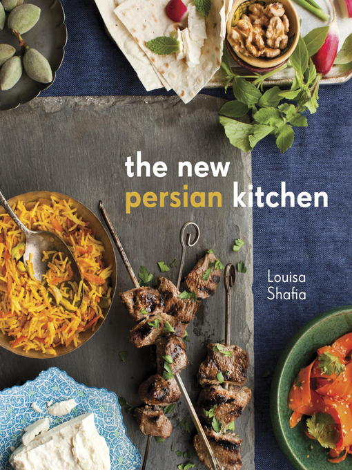 Title details for The New Persian Kitchen by Louisa Shafia - Wait list