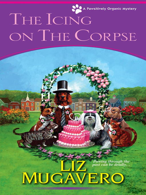 Title details for The Icing on the Corpse by Liz Mugavero - Available