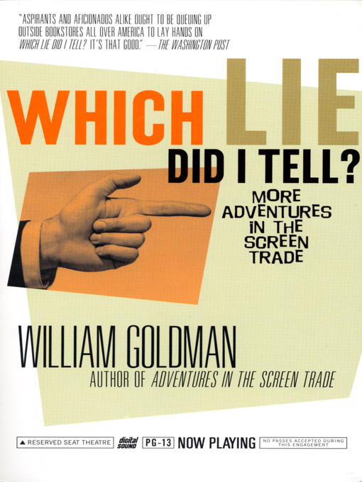 Title details for Which Lie Did I Tell? by William Goldman - Available