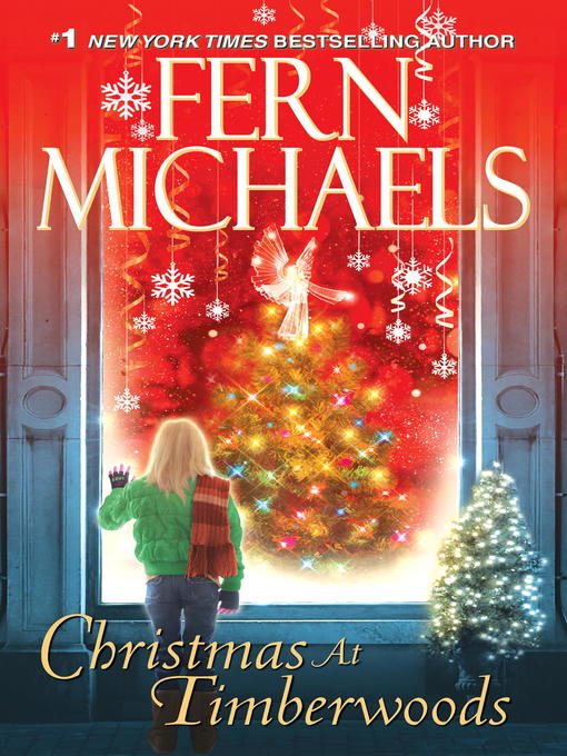 Title details for Christmas At Timberwoods by Fern Michaels - Available