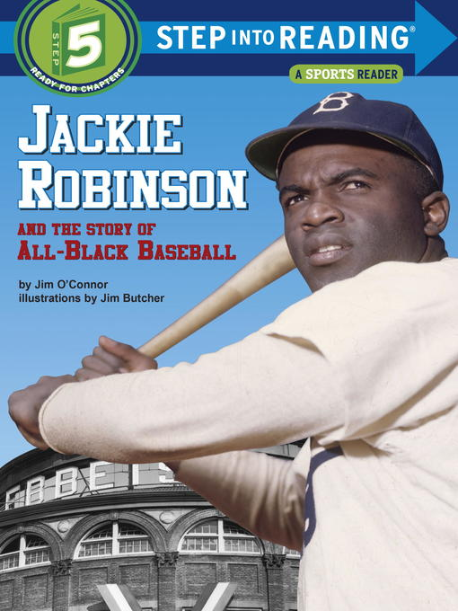 Title details for Jackie Robinson and the Story of All Black Baseball by Jim O'Connor - Available