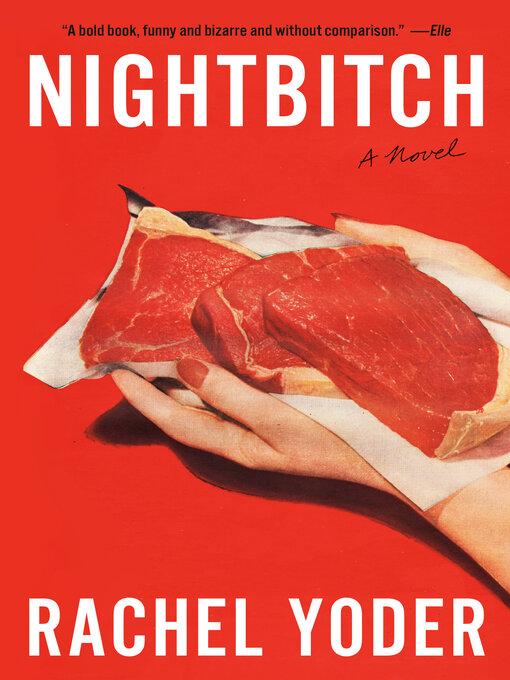 Title details for Nightbitch by Rachel Yoder - Wait list
