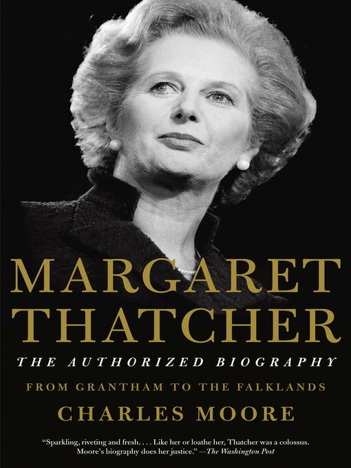 Title details for Margaret Thatcher by Charles Moore - Available