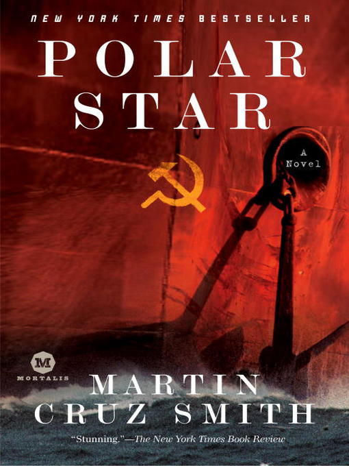Title details for Polar Star by Martin Cruz Smith - Available
