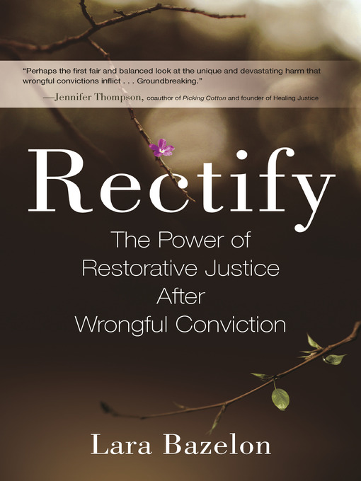 Title details for Rectify by Lara Bazelon - Available