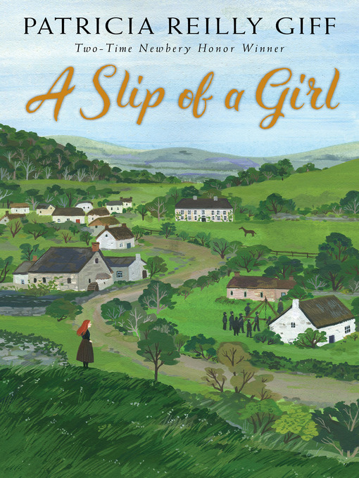 Title details for A Slip of a Girl by Patricia Reilly Giff - Available