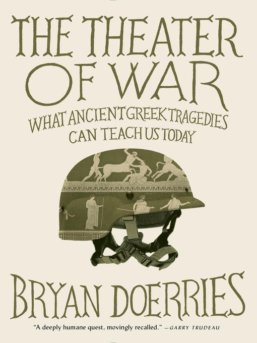 Title details for The Theater of War by Bryan Doerries - Available